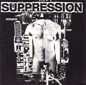 Cover - Suppression: Mechanized Flesh / ...To Show How Much You Meant