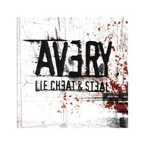 Avery: Lie Cheat & Steal - Cover