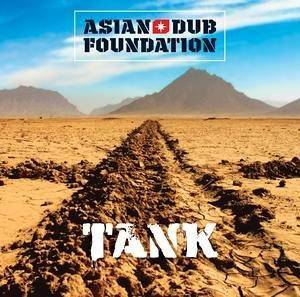Cover - Asian Dub Foundation: Tank