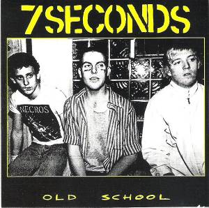 Cover - 7 Seconds: Old School