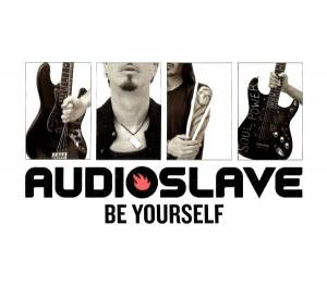 Cover - Audioslave: Be Yourself