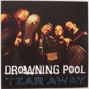 Drowning Pool: Tear Away - Cover