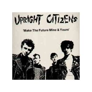 Cover - Upright Citizens: Make The Future Mine & Yours