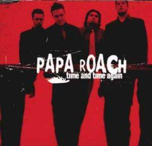 Papa Roach: Time And Time Again - Cover