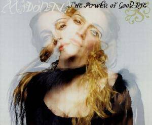 Madonna: Power Of Good-Bye, The - Cover