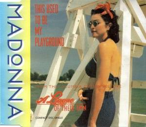 Madonna: This Used To Be My Playground - Cover