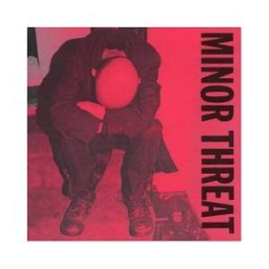 Minor Threat: Complete Discography - Cover