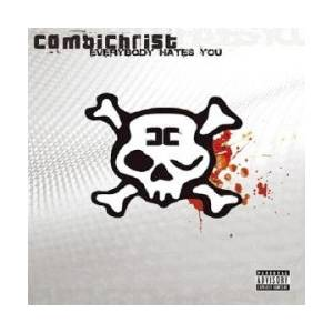 Cover - Combichrist: Everybody Hates You