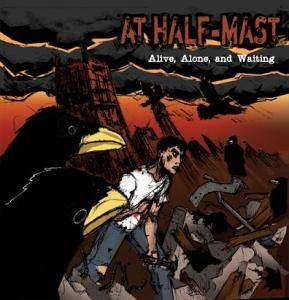 At Half-Mast: Alive, Alone, And Waiting - Cover