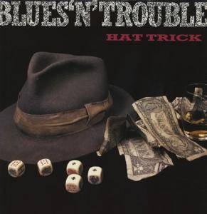 Blues 'N' Trouble: Hat Trick - Cover