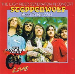 Cover - Steppenwolf: Born To Be Wild