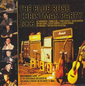 Cover - Markus Rill: Blue Rose Christmas Party 2006, The