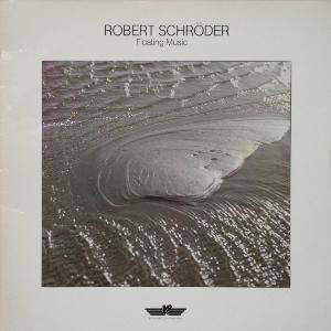 Robert Schröder: Floating Music - Cover