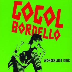 Cover - Gogol Bordello: Wonderlust King