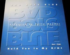 Bad Boys Blue: Hold You In My Arms - Cover