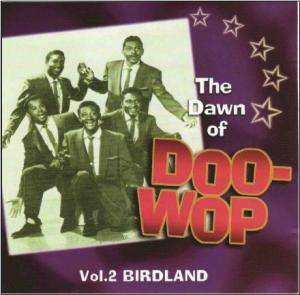 Cover - Larks, The: Dawn Of Doo-Wop Vol.2 Birdland, The