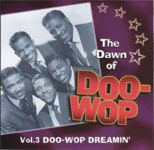 Cover - Larks, The: Dawn Of Doo-Wop Vol.3 Dreamin', The