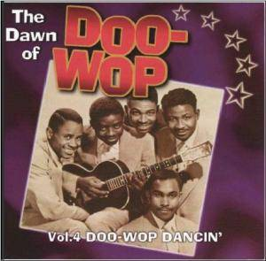 Cover - Treniers, The: Dawn Of Doo-Wop Vol.4 Doo-Wop Dancin', The