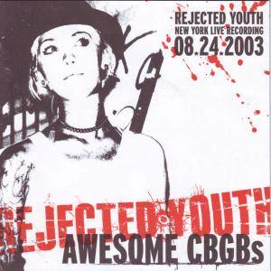 Cover - Rejected Youth: Awesome Cbgbs
