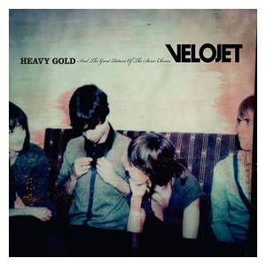 Cover - Velojet: Heavy Gold And The Great Return Of The Stereo Chorus