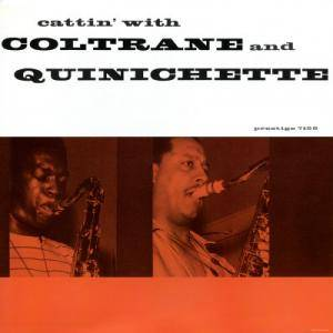 John Coltrane & Paul Quinichette: Cattin' With Coltrane And Quinichette - Cover