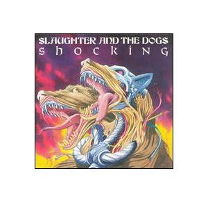 Cover - Slaughter And The Dogs: Shocking