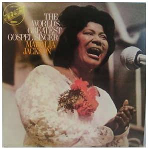 Mahalia Jackson: World's Greatest Gospel Singer, The - Cover