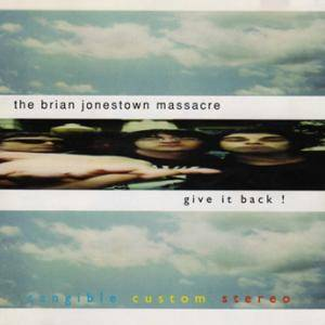 The Brian Jonestown Massacre: Give It Back! - Cover