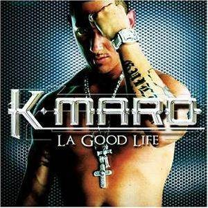 Cover - K-Maro: Good Life, La