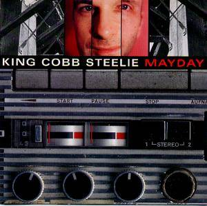 King Cobb Steelie: Mayday - Cover