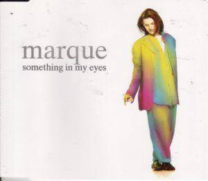 Cover - Marque: Something In My Eyes