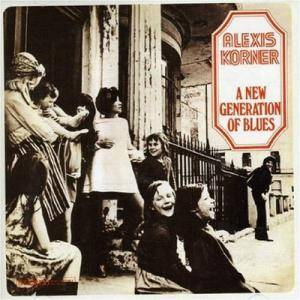 Alexis Korner: New Generation Of Blues, A - Cover