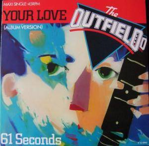 "The Outfield: Your Love (12"") - Bild 1"