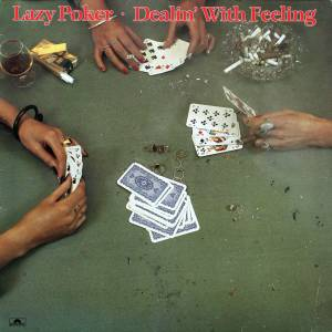 Lazy Poker Blues Band: Dealin' With Feeling - Cover