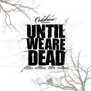 Outshine: Until We Are Dead - Cover