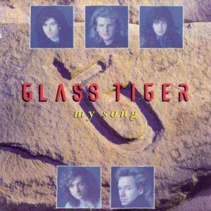 Cover - Glass Tiger: My Song