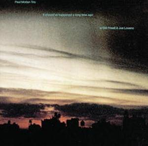 Cover - Paul Motian Trio: It Should've Happened A Long Time Ago