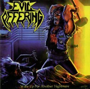 Evil Offering: Wake Up For Another Nightmare (CD) - Bild 1