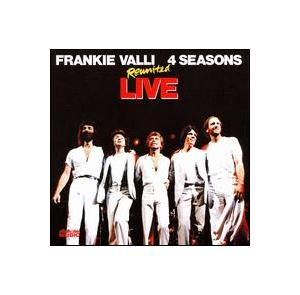 Frankie Valli & The Four Seasons: Reunited: Live - Cover