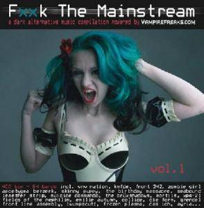 Fxxk The Mainstream Vol. 1 - Cover