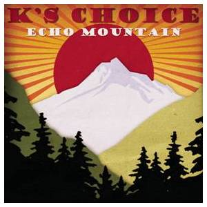 Cover - K's Choice: Echo Mountain