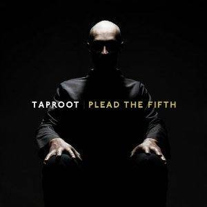 Cover - Taproot: Plead The Fith