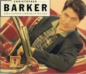 Cover - Christopher Barker: Who Needs A Broken Heart