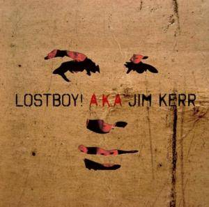 Lostboy!: Lostboy! A.K.A. Jim Kerr - Cover