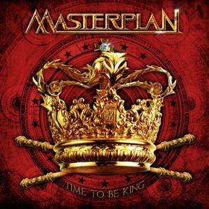 Masterplan: Time To Be King - Cover