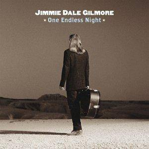 Cover - Jimmie Dale Gilmore: One Endless Night