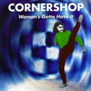 Cornershop: Woman's Gotta Have It (CD) - Bild 1