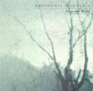 Cover - Desiderii Marginis: Songs Over Ruins