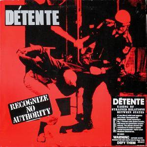 Détente: Recognize No Authority (LP) - Bild 1