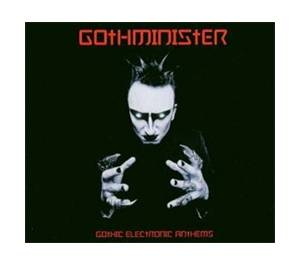 Cover - Gothminister: Gothic Electronic Anthems